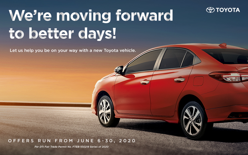 Move Forward To Better Days Ahead With Toyota's Extended Deals This June